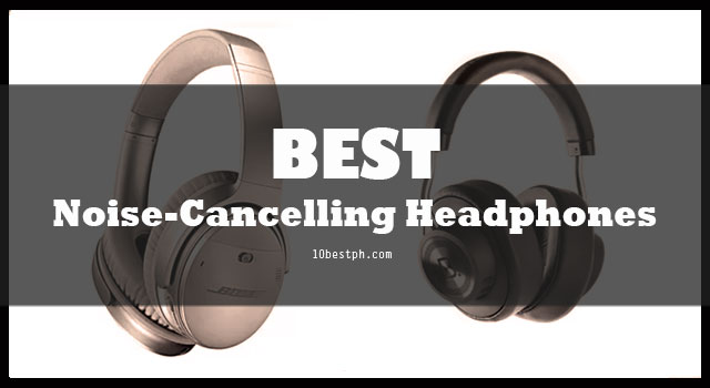 10 Best Noise-Cancelling Headphones Philippines 2019 | Lazada