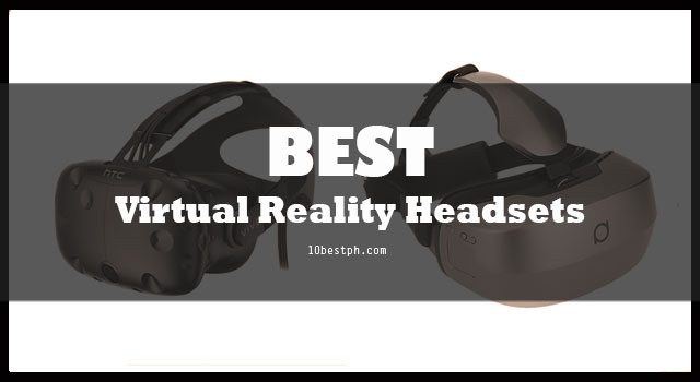 250930228988 10 Best VR Headsets Philippines 2019