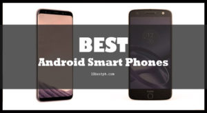 10 Best Android Smart Phones Philippines