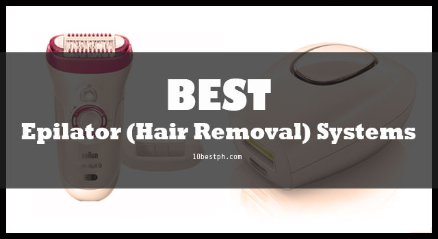 10 Best Epilator & Hair Removal Systems Philippines 2018 ...