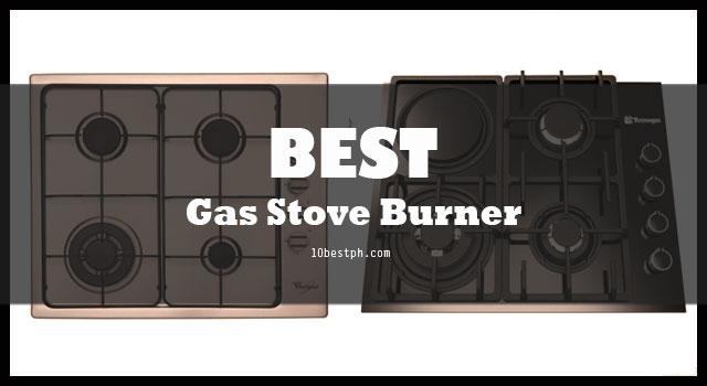10 Best Gas Stove Burner Cooktop Philippines