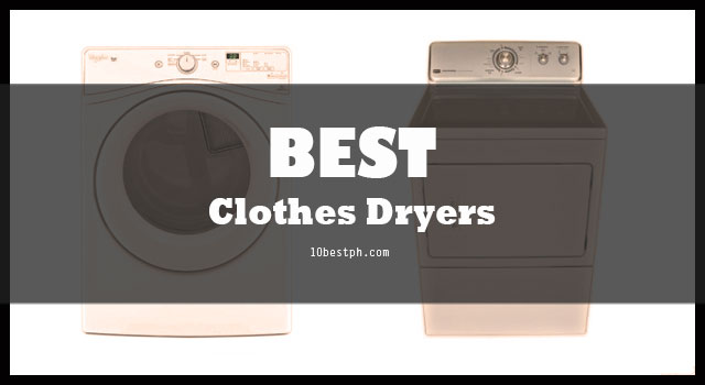 best clothes dryer 10 best clothes dryers philippines 2018 lazada available 31496